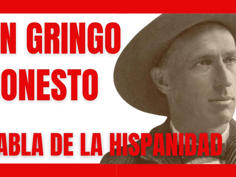 Nuevo vídeo: un gringo honesto habla de la Hispanidad